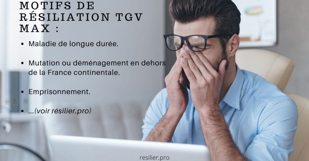 Motifs de résiliation TGV Max